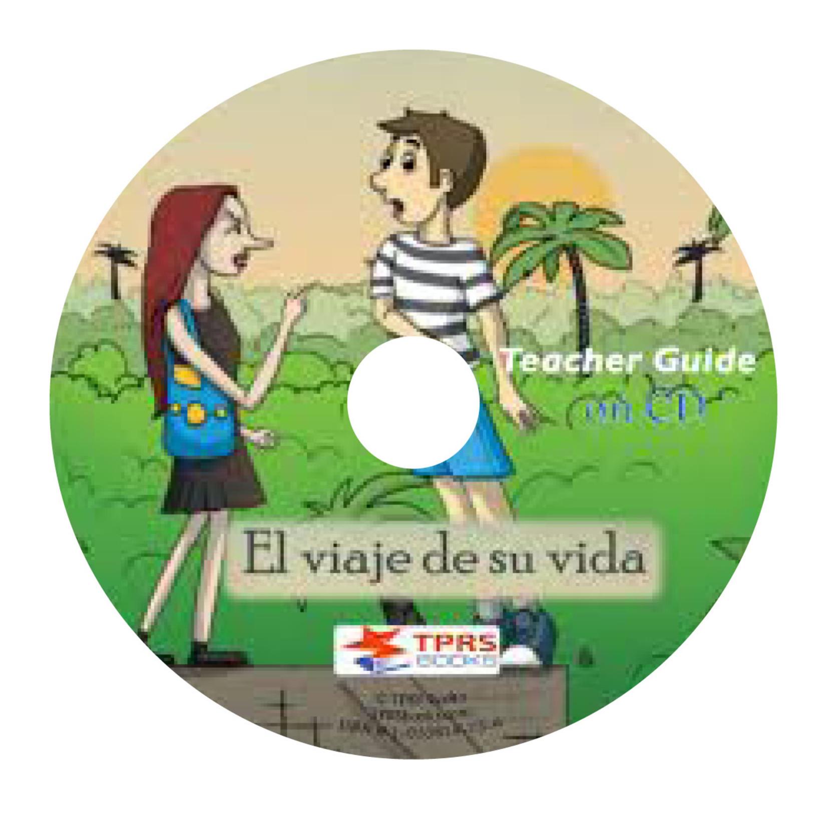 TPRS Books El viaje de su vida - Teacher'sGuide
