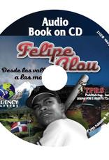 Felipe Alou: Desde los valles a las montañas - Audiobook