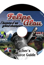Felipe Alou: l'histoire d'un grand champion  - Teacher's Guide