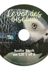 Le vol des oiseaux - Audiobook