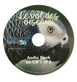 Le vol des oiseaux - Audio Book