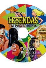 Leyendas impactantes - Teacher's Guide