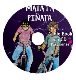 Mata la piñata - Audio Book