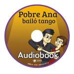 TPRS Books Pobre Ana bailó tango - Audiobook