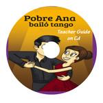 TPRS Books Pobre Ana bailó tango - Teacher's Guide