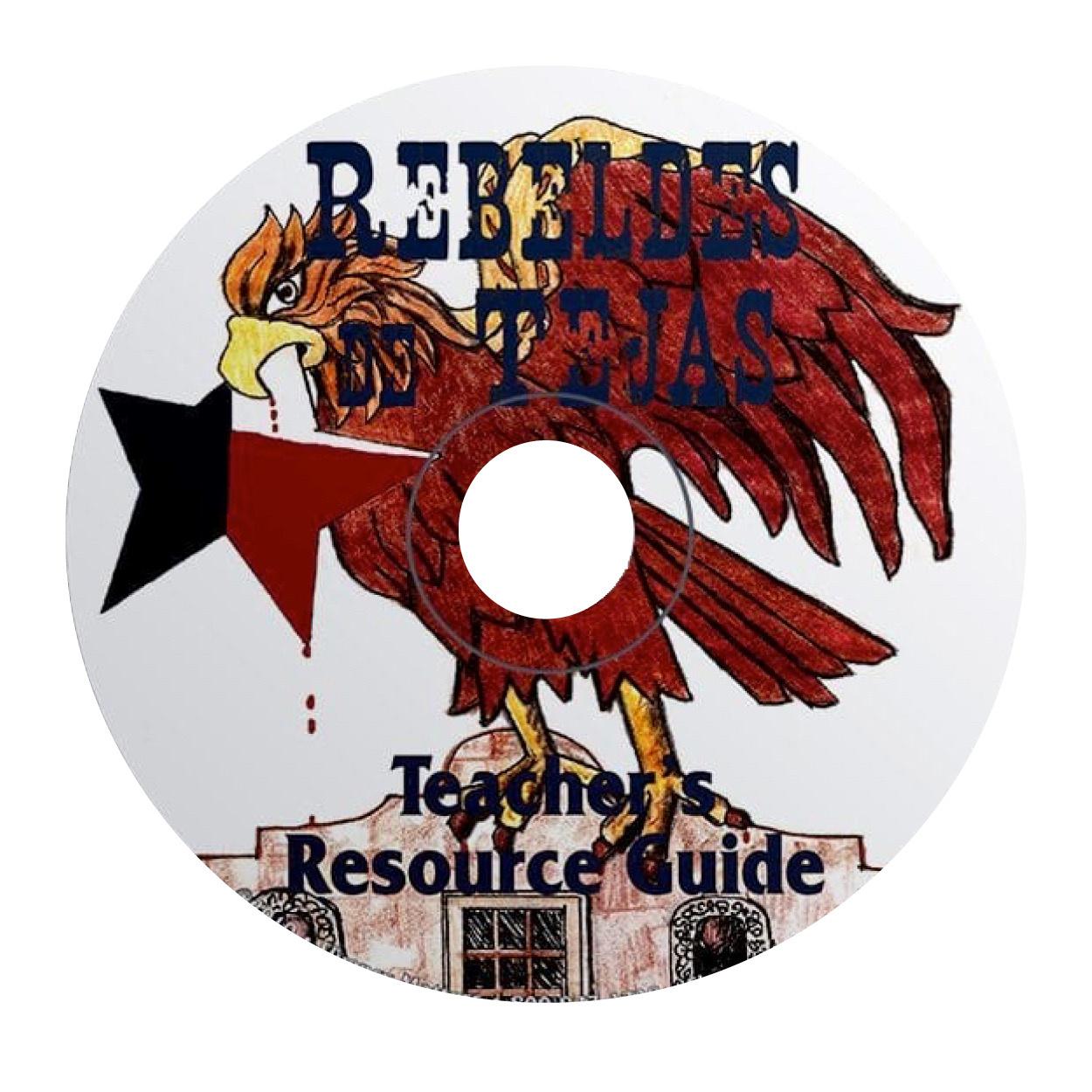 Rebeldes de Tejas - Teacher's Guide on CD