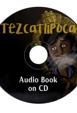 Tezcatlipoca - Audio Book
