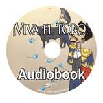 TPRS Books ¡Viva el toro! - Audiobook