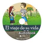 TPRS Books El viaje de su vida - Audio book