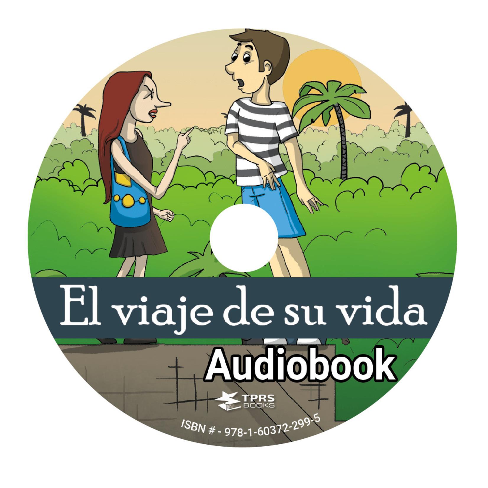 TPRS Books El viaje de su vida - Audiobook
