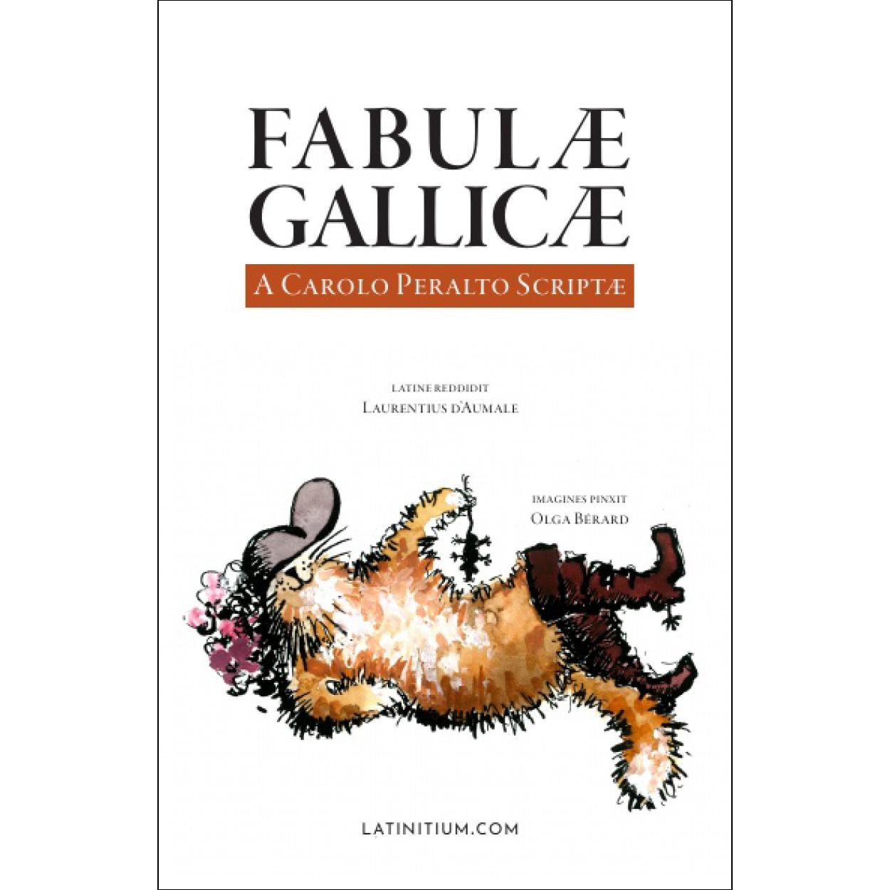 Fabulae Gallicae - A Carolo Peralto Scriptae
