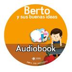 TPRS Books Berto y sus buenas ideas - Luisterboek
