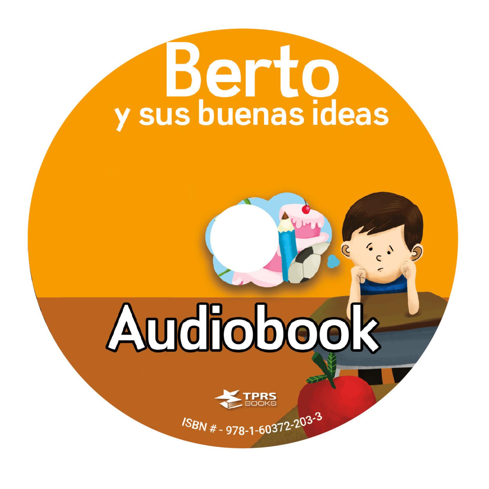 TPRS Books Berto y sus buenas ideas - Audiobook