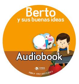 Berto y sus buenas ideas - Audiobook
