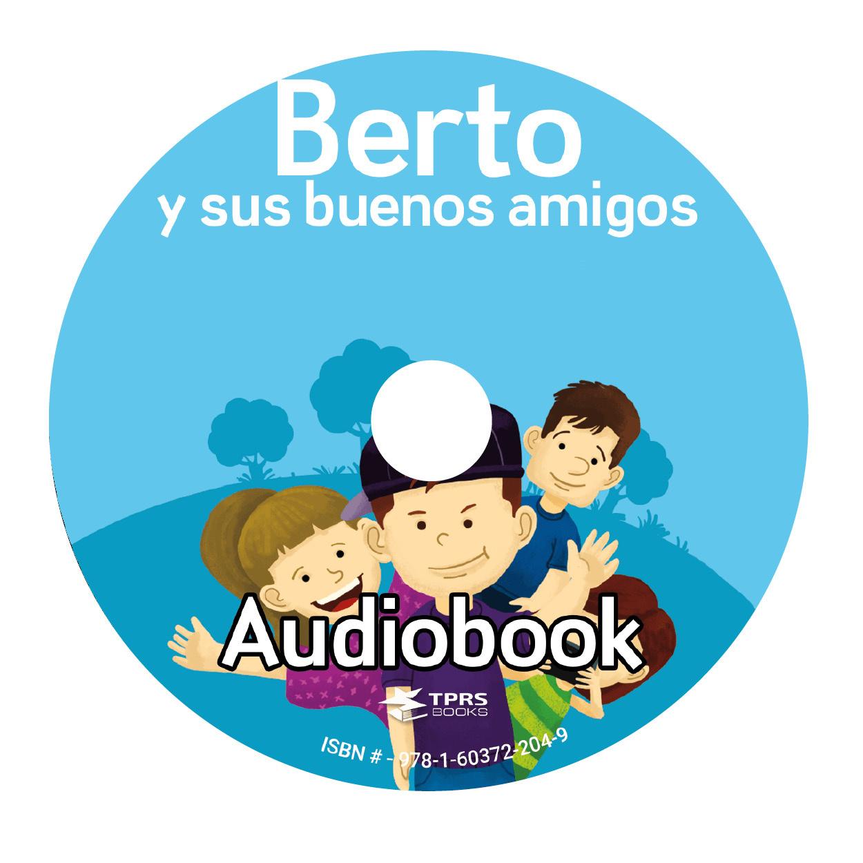 Berto y sus buenos amigos - Luisterboek