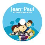 TPRS Books Jean-Paul et ses bons amis - Audiobook