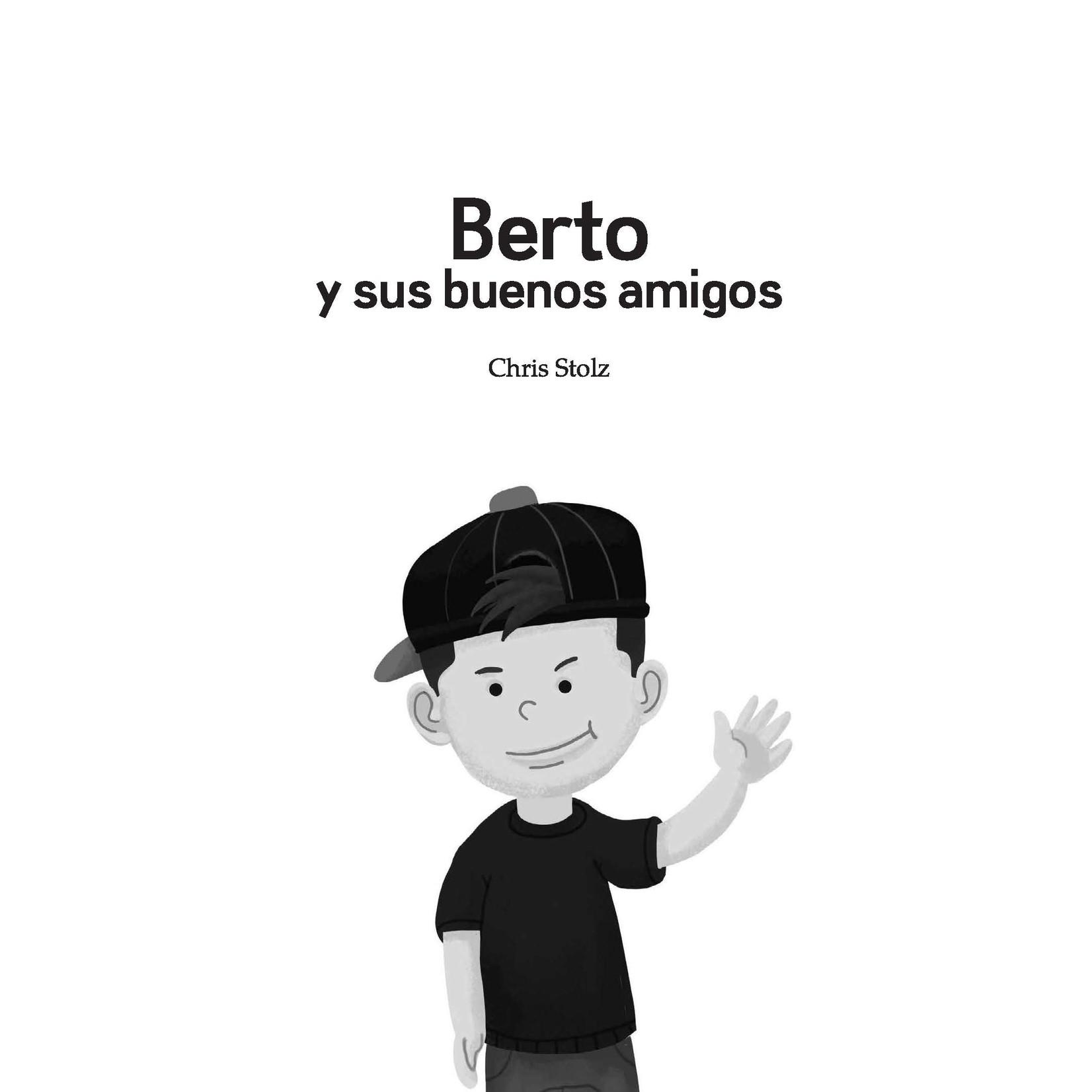 TPRS Books Berto y sus buenos amigos
