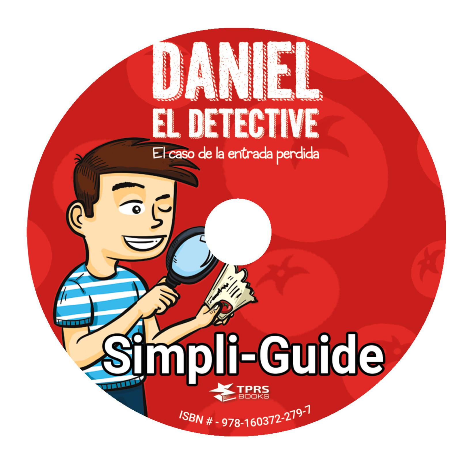 TPRS Books Daniel el detective - Teacher's Guide