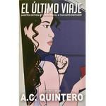 A.C. Quintero Resources El último viaje