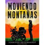 Jennifer Degenhardt Moviendo montañas