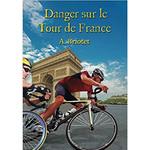 Command Performance Books Danger sur le Tour de France