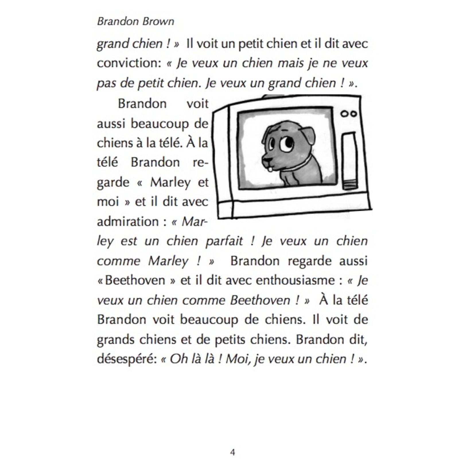 Fluency Matters Brandon Brown veut un chien