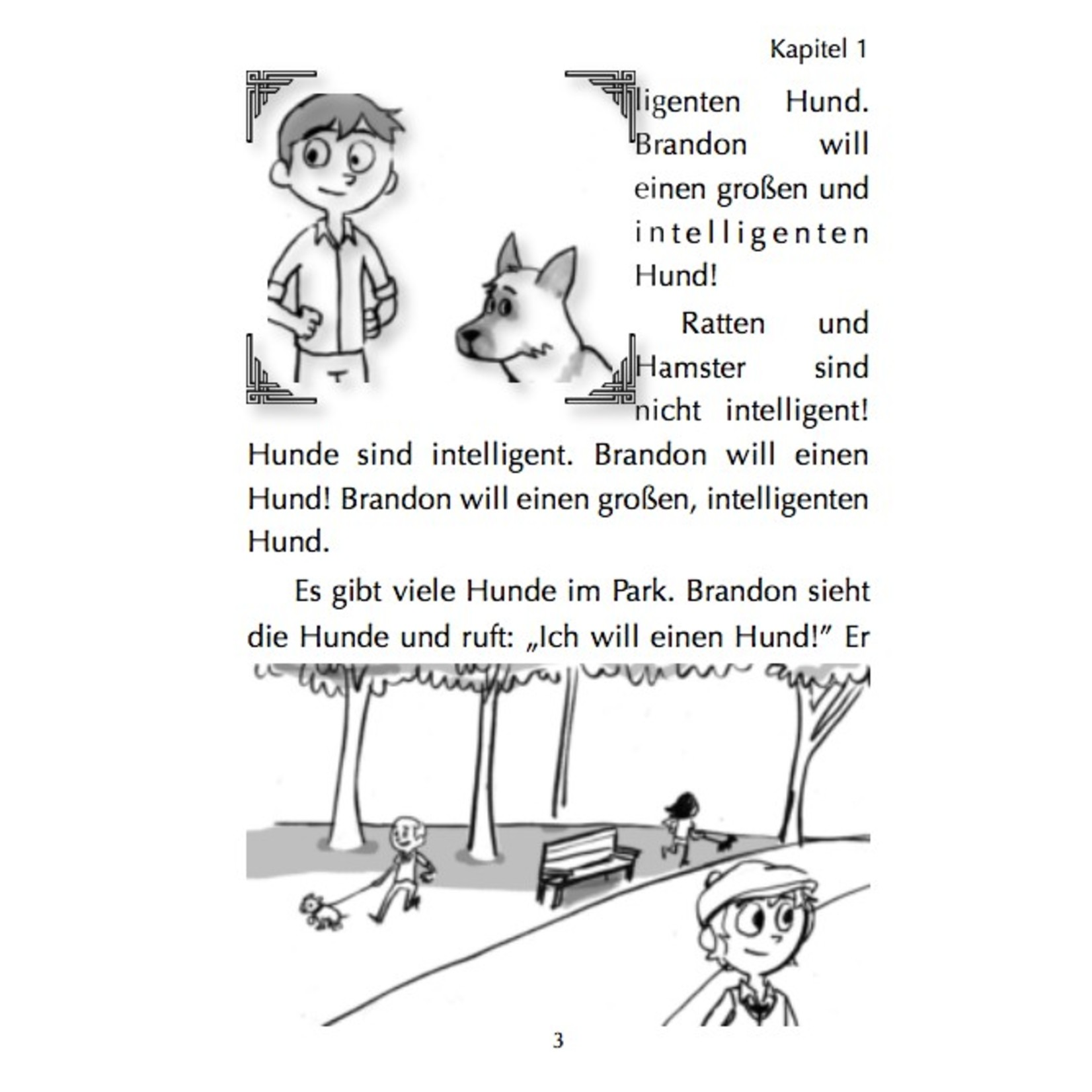 Fluency Matters Brandon Brown will einen Hund