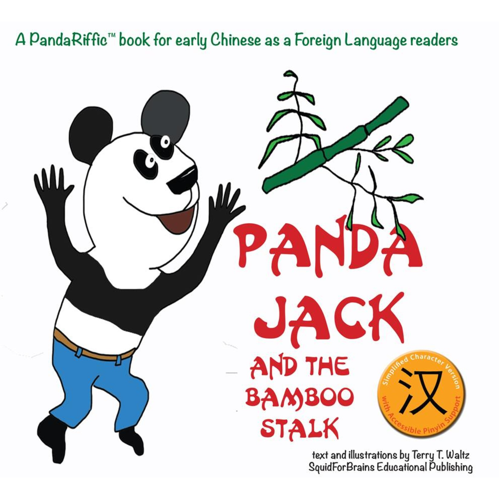 Squid for brains Panda Jack and the Bamboo Stalk