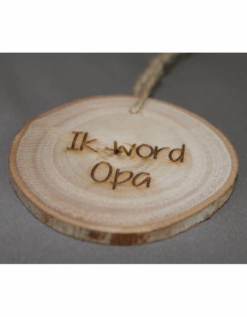 """Houten cadeau-label - """"Ik word opa"""""""