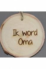 """Houten cadeau-label - """"Ik word oma"""""""
