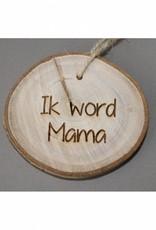"""Houten cadeau-label - """"Ik word mama"""""""