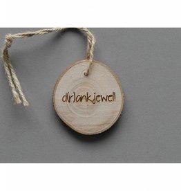"""Houten cadeau-label - """"D(r)ankjewel!!"""""""