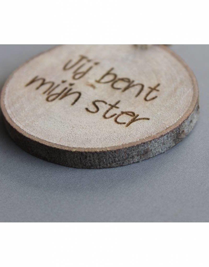 """Houten cadeau-label - """"Jij bent mijn ster"""""""