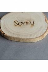 """Houten cadeau-label - """"Sorry"""""""