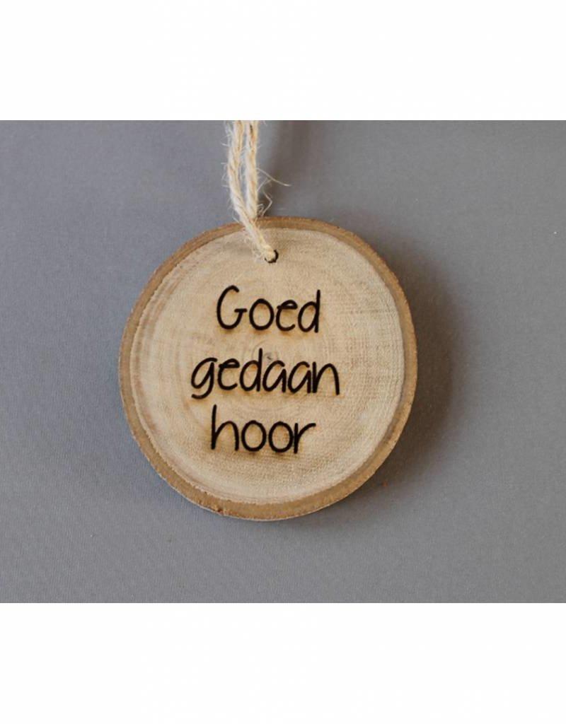 """Houten cadeau-label - """"Goed gedaan hoor"""""""