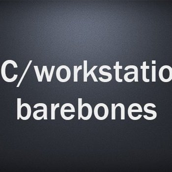 PC/workstation barebones