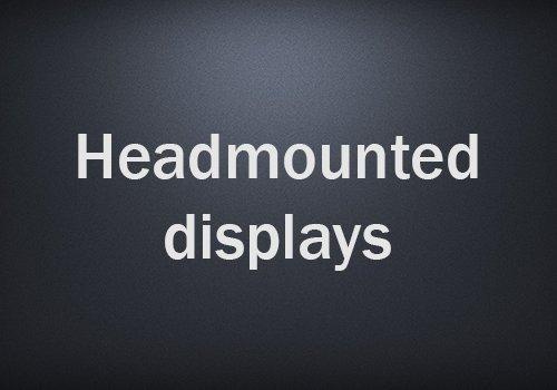 Headmounted displays