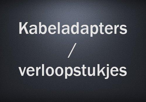 Kabeladapters/verloopstukjes
