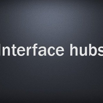 Interface hubs