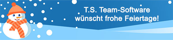 T.S. Team-Software wünscht frohe Feiertage!