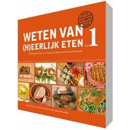 Rineke Dijkinga Weten van (h)eerlijk eten deel 1 - Rineke Dijkinga