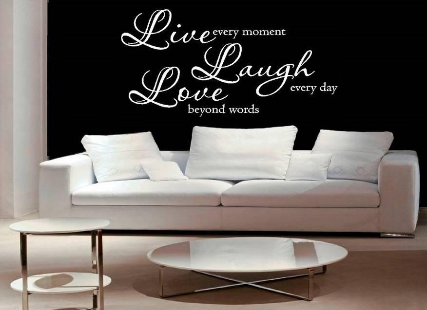 Muurstickers Slaapkamer Love.Muursticker Live Every Moment Laugh Every Day Love Beyond Words