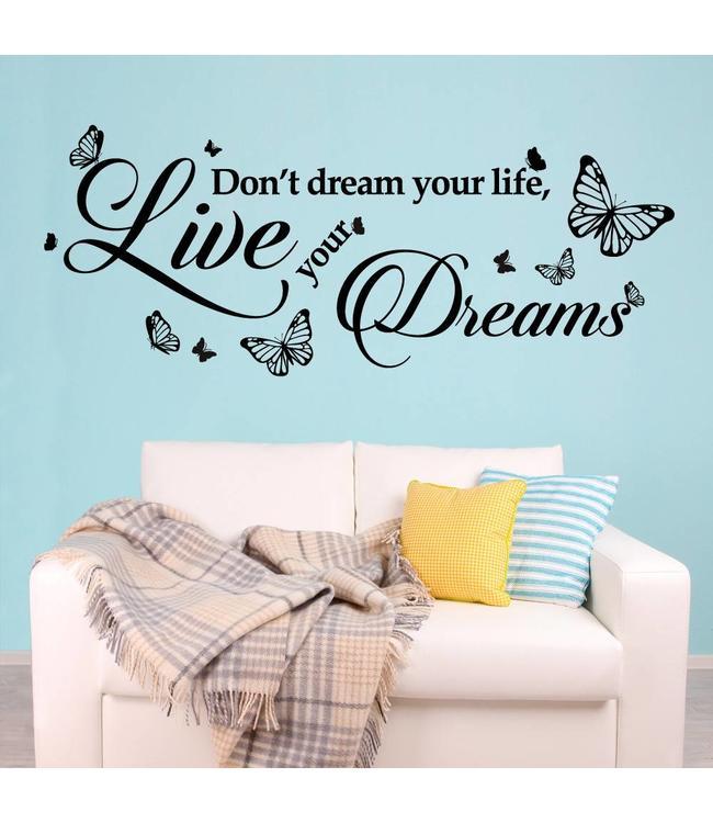 Muursticker don't dream your life met vlinders