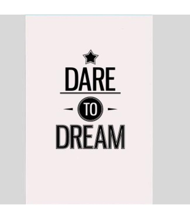 Tekstbord Dare to dream
