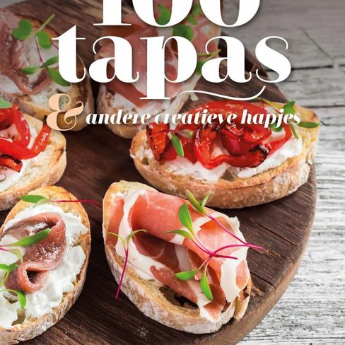 Bowls & Dishes 100 tapas & other creative bites