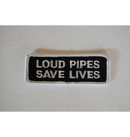 Loud Pipes Save Lives black