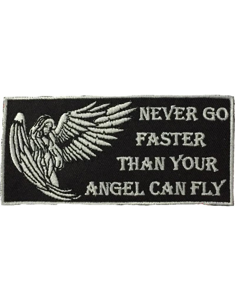 Badgeboy Never go faster than your angel