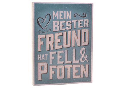 Holzschild MEIN BESTER FREUND...