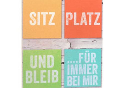 Holzschild SITZ, PLATZ, BLEIB...