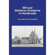 350 jaar Gelderse Academie in Harderwijk